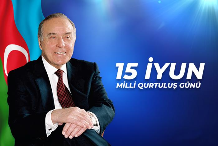 15 İyun – Milli Qurtuluş Günü böyük tarixi əhəmiyyətə malikdir