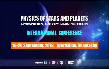 "(3-rd announce) International scientific conference ""Physics of Stars and Planets: Atmospheres, Activity, Magnetic fields"""