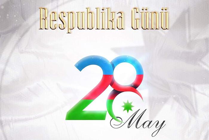 28 May – Respublika Günü tariximizin ən parlaq səhifələrindəndir